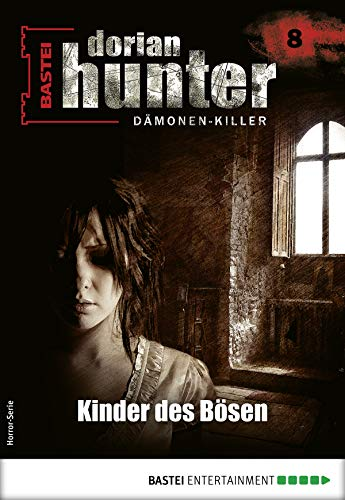 Dorian Hunter 8 - Horror-Serie: Kinder des Bösen