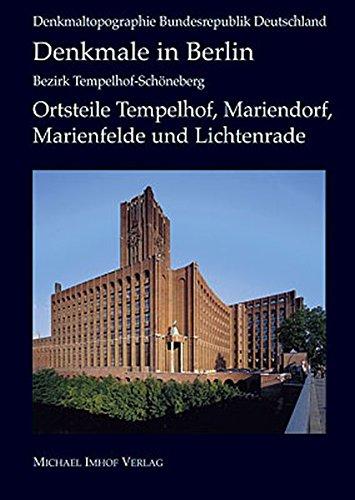 Denkmale in Berlin: Bezirk Tempelhof Schöneberg (Denkmaltopographie Bundesrepublik Deutschland)