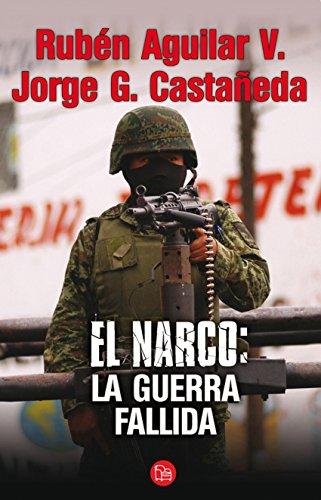 Android ebook pdf descargas gratuitas El narco: la guerra fallida en español PDF ePub