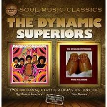 Dynamic Superiors+Pure Pleasur