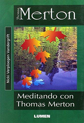 MEDITANDO THOMAS MERTON por Nicki Verpolegen Vandergrift