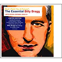 Must I Paint You a Picture - The Essential Billy Bragg