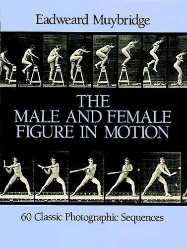 The Male and Female Figure in Motion: 60 Classic Photographic Sequences (Dover...