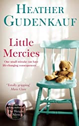 Little Mercies by Heather Gudenkauf (2014-07-04)