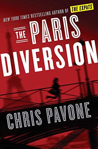 The Paris Diversion: A Novel (English Edition)