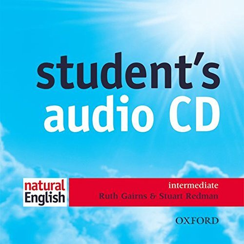 natural English: Intermediate: Student's Audio CD: Student's Audio CD Intermediate level by Ruth Gairns (2002-11-14)