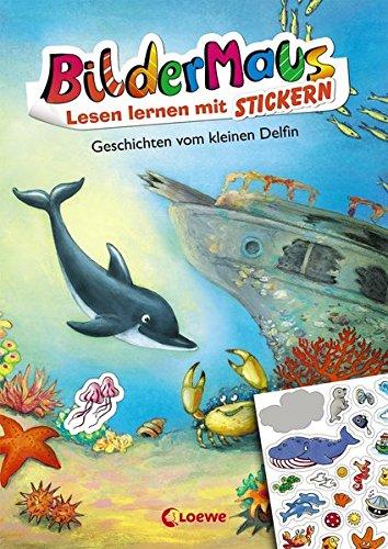 Bildermaus - Lesen lernen mit Stickern - Geschichten vom kleinen Delfin (Delphin-malbuch)