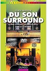 Guide pratique du son surround : Home cinéma, home studio & auditoriums Broché