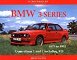 BMW 3-series: 1975-1992 - A Collectors Guide (Motor Racing Publications collectors series)