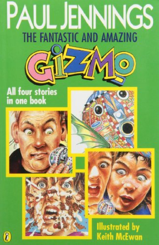THE FANTASTIC AND AMAZING GIZMO - Four Stories in One Book