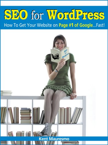 SEO for WordPress: How To Get Your Website on Page #1 of Google...Fast! (Read2Learn Guides) (English Edition) (Kent Mauresmo)