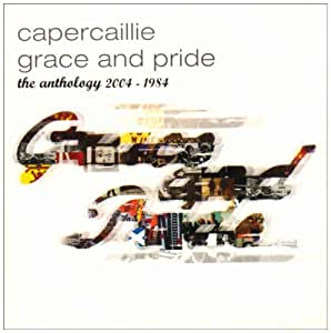 Grace & Pride - The Anthology 1984 - 2004