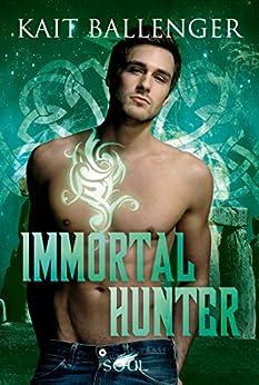 Immortal Hunter (Hunter-Serie 3) von [Ballenger, Kait]