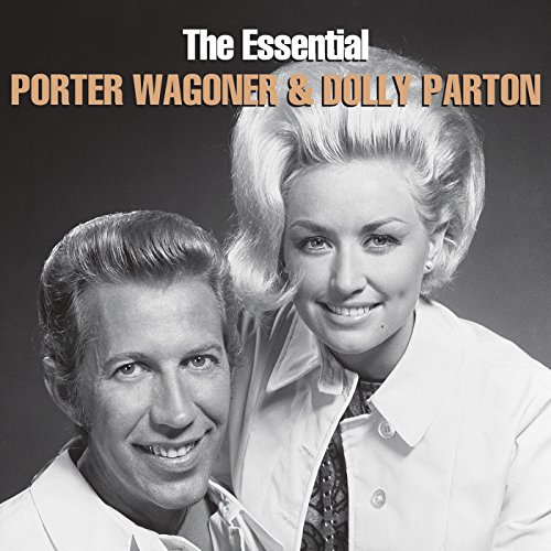 The Essential Porter Wagoner &...