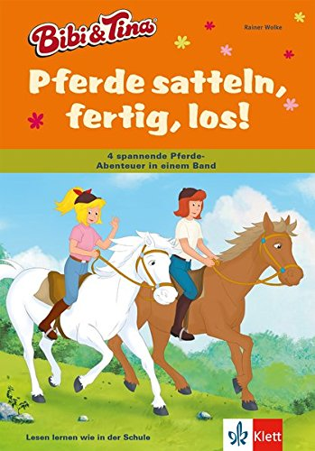 Bibi und Tina - Pferde satteln, fertig, los!