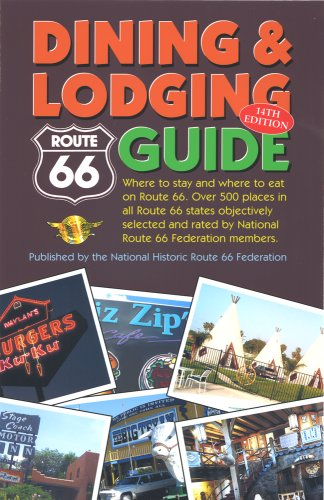 Route 66 Dining and Lodging Guide - 14th Edition