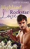 Highland Rockstar Love von Lotti Tomke