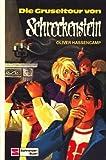 Die Gruseltour von Schreckenstein. Bd. 19
