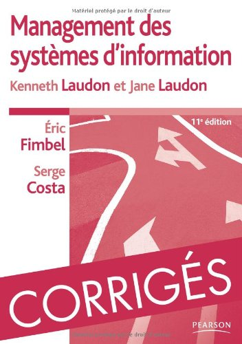 Corrigés de Management des systèmes d'information par Kenneth Laudon