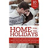 Home for the Holidays: A Contemporary Romance Anthology (English Edition)