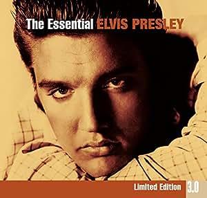 The Essential Elvis Presley 3.0