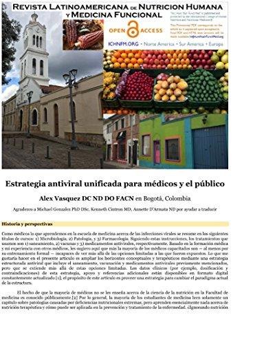 Estrategia Antiviral Unificada para Médicos y el Público: (Spanish translation: Unified antiviral strategy for doctors and the public) por Alex Vasquez
