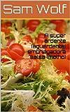 A super ardente (aguardente) embriagadora salsa (molho) (Portuguese Edition)