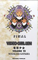 Video Girl Ai - Final Edition Vol.15