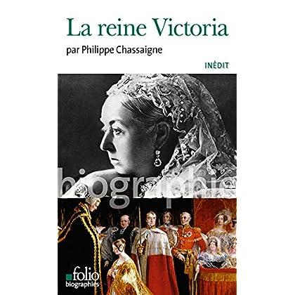 La reine Victoria (Folio Biographies t. 142)