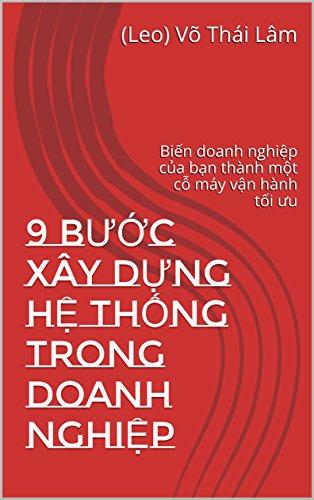 9-bc-xy-dng-h-thng-trong-doanh-nghip-phng-php-bin-doanh-nghip-ca-bn-thnh-mt-c-my-vn-hnh-ti-u-english