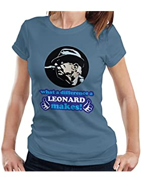 What A Difference A Leonard Makes Women's T-Shirt