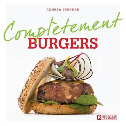 Burger (Complètement)