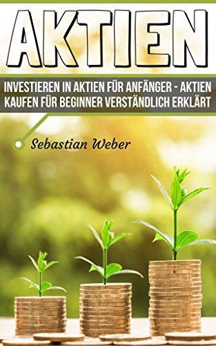 aktien-investieren-in-aktien-fr-anfnger-aktien-kaufen-fr-beginner-verstndlich-erklrt-aktienhandel-brse-leicht-erklrt-geld-anlegen-geld-sparen-finanzielle-intelligenz