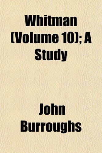Whitman (Volume 10)