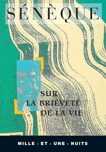 Sur la brieveté de la vie (La Petite Collection t. 18)
