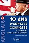 Anglais 10 Ans d'Annales Corrig�es au...