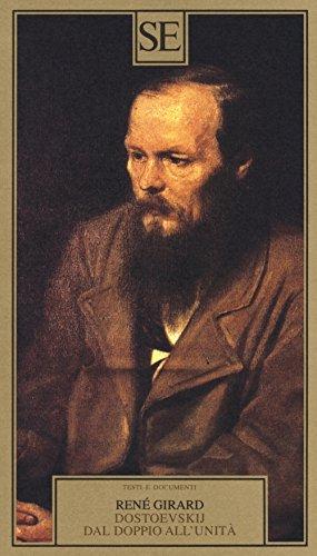 Dostoevskij dal doppio all'unità