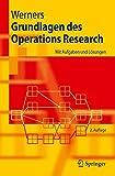 Grundlagen des Operations Research: Mit Aufgaben und Lösungen (Springer-Lehrbuch) - Brigitte Werners