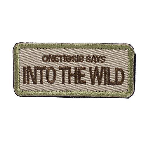 "OneTigris Moral Patch Taktisches Stickerei ""OneTigris Says Into The Wild"" Klett-Patch (A)"