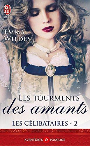 Lire un Les Célibataires (Tome 2) - Les tourments des amants pdf, epub ebook