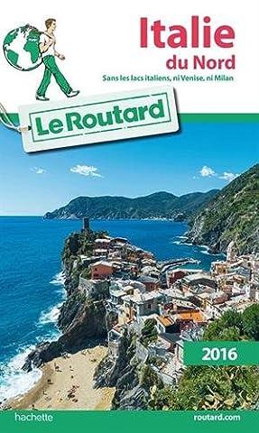 Guide du Routard Italie du nord 2016