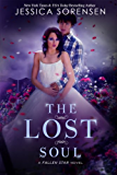 The Lost Soul (Fallen Soul Series Book 1)