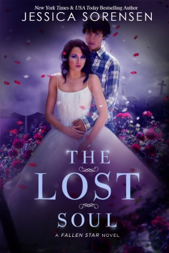 The Lost Soul (Fallen Soul Series Book 1) (English Edition)