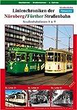 Linienchroniken Nürnberg/Fürther Strassenb 8+9 [Import allemand]