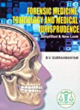 Forensic Medicine, Toxicology and Medical Jurisprudence (Simplified and New Look): 0