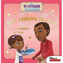 Le jouet préféré de papa, MON HISTOIRE DU SOIR