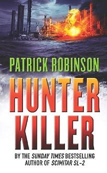 Hunter Killer by [Robinson, Patrick]