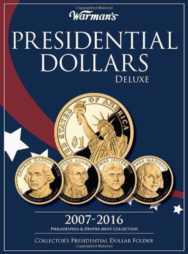 Presidential Dollars Deluxe 2007-2016: Philadelphia & Denver Mint Collection: Collector's Presidential Dollar Folder -