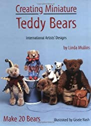 Creating Miniature Teddy Bears (International Artists' Designs) by Linda Mullins (2000-07-03)
