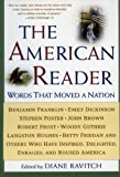 The American Reader: Words That Moved a Nation 2 Rev Sub Edition by Ravitch, Diane published by William Morrow Paperbacks (2000)